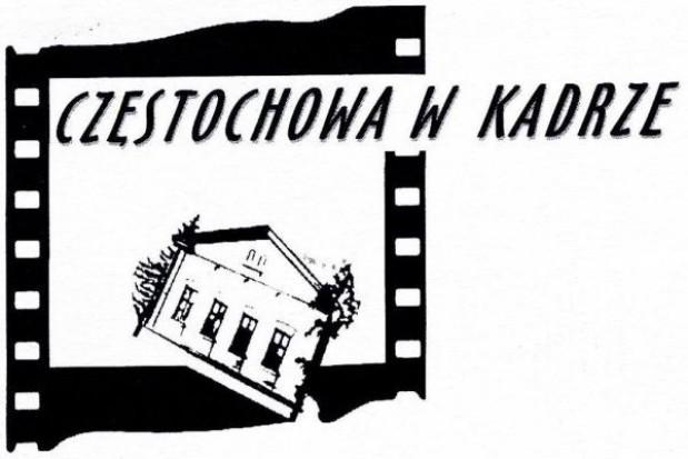 """Rusza konkurs """"Częstochowa w kadrze"""""""