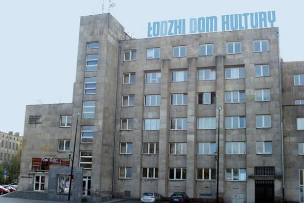 Ponad 6 mln na salę widowiskową w Łódzkim Domu Kultury