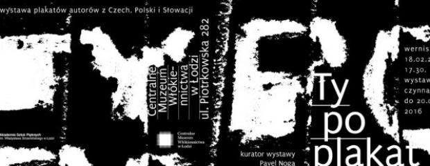 Muzeum Włókiennictwa w Łodzi pokazuje plakaty typograficzne