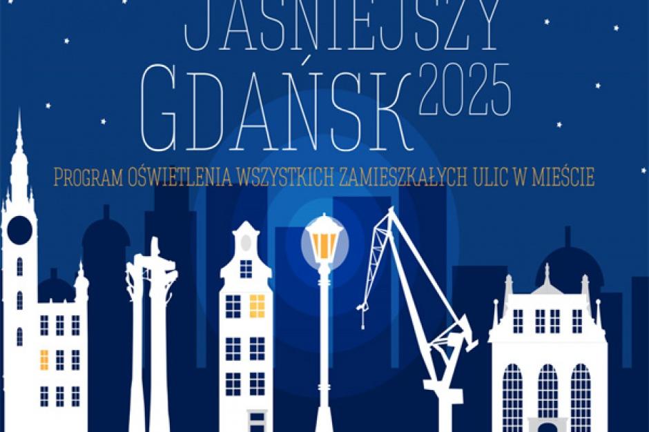"""Program """"Jaśniejszy Gdańsk"""" będzie kosztował 58 mln zł"""
