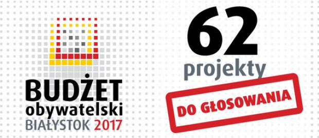 Białystok: Można głosować na projekty do budżetu obywatelskiego na 2017 r.