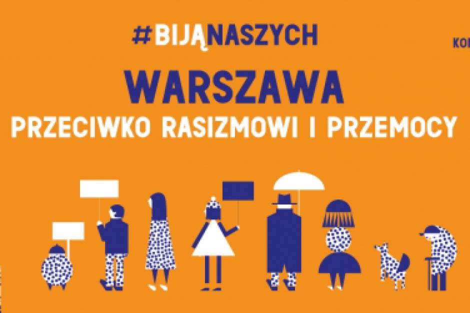 Warszawa: Manifestacja przeciwko rasizmowi i przemocy