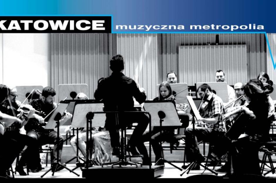Katowice metropolią, na razie muzyczną. Ale jest się czym chwalić