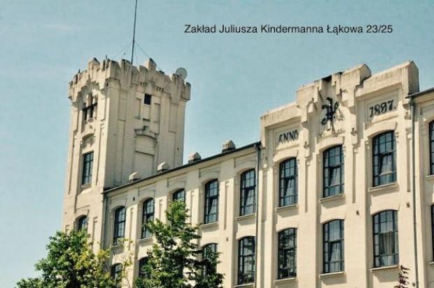 Zakład J. Kindermanna (fot.zwik.lodz)
