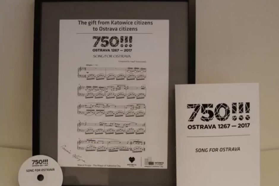 Z okazji swego 750-lecia Ostrawa otrzymała od Katowic utwór muzyczny
