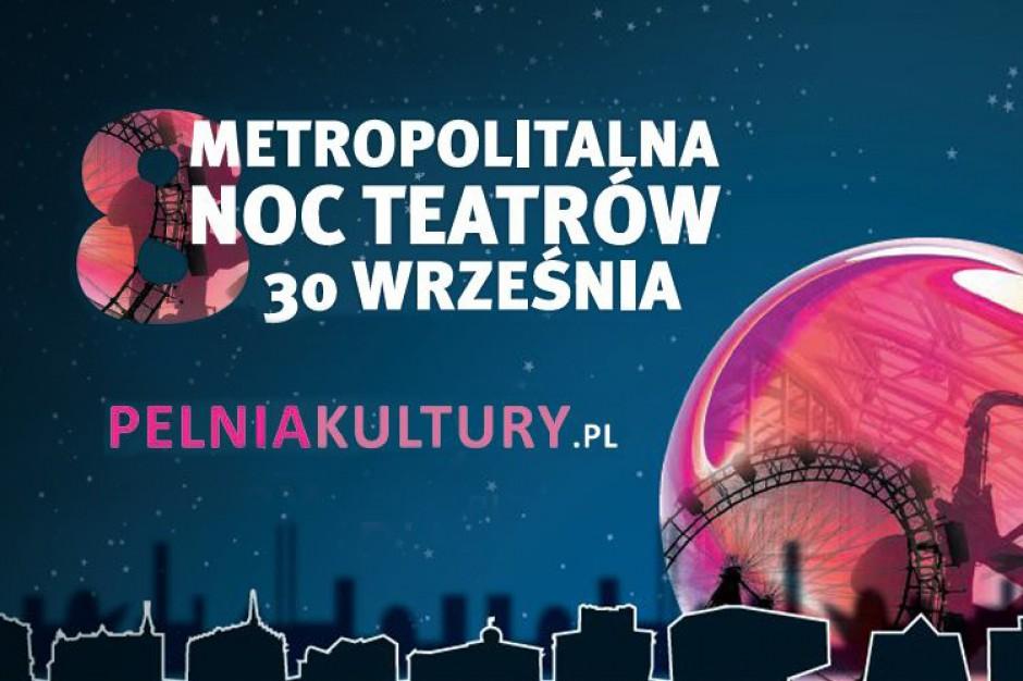 Śląskie. Metropolitalna Noc Teatrów 2017