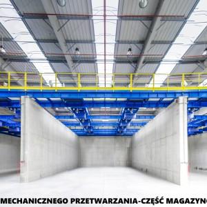 <p>Instalacja do mechanicznego przetwarzania - część magazynowa.</p>