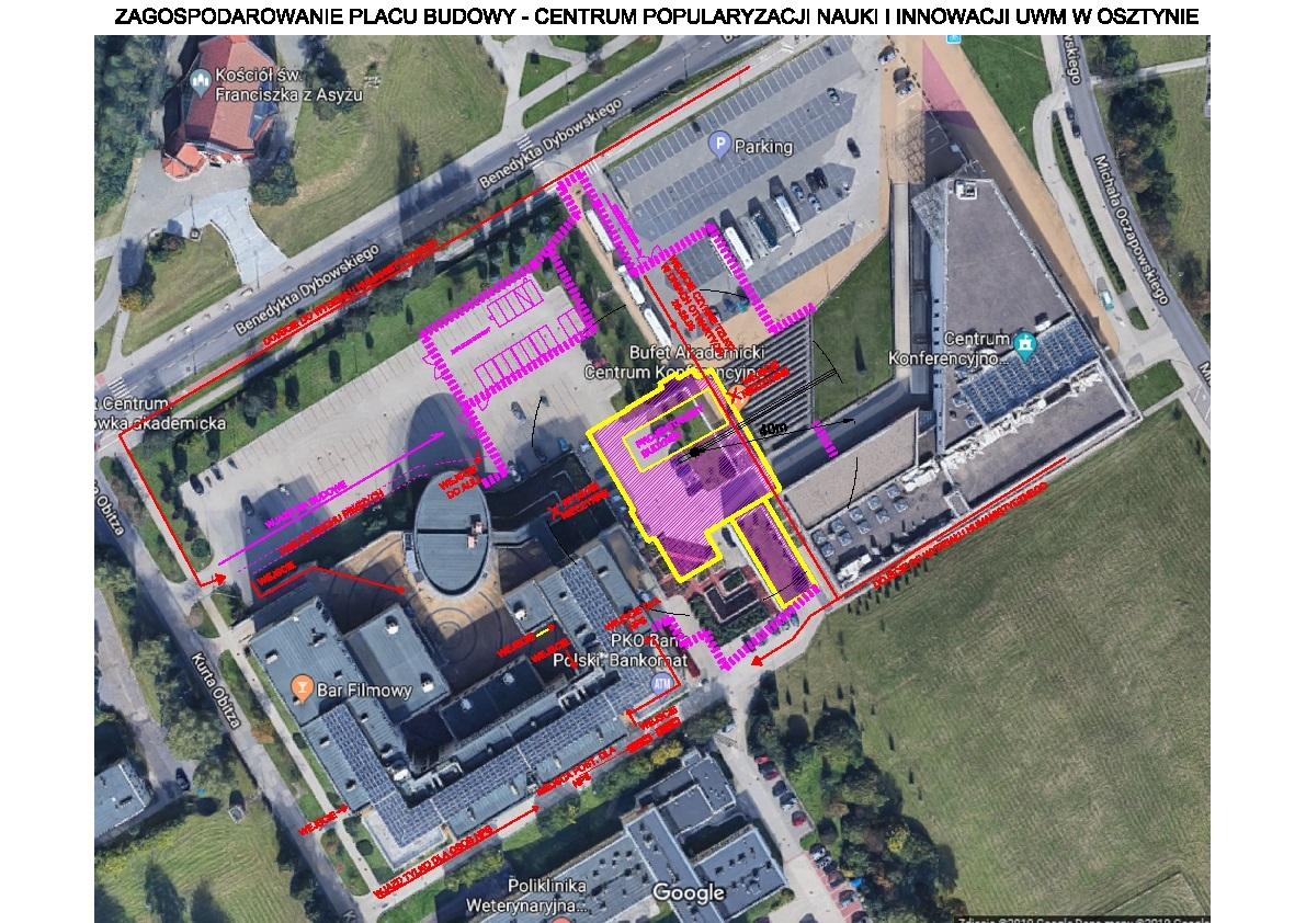 Zagospodarowanie placu budowy - Centrum Popularyzacji Nauki i Innowacji UMW w Olsztynie.