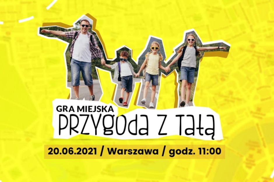 Warszawa organizuje grę miejską z okazji Dnia Ojca